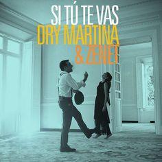 Artista: Dry Martina & Zenet Álbum: Si Tú Te Vas Género: Pop, Fusión Año: 2014