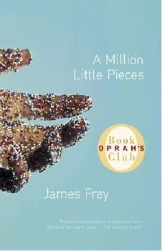 A Million Little Peices by James Frey