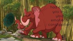 If someone just won't let their feelings show, use this gem from <i>Tarzan:</i>