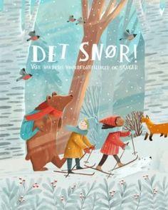 Det snør! - våre vakreste vinterfortellinger og sang   ARK Bokhandel Elsa Beskow, Ark, Cover Art, Grimm, Singing, Victoria, Photo And Video, Winter, Projects