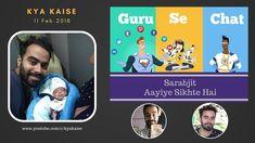 Aayiye Sikhte Hain on KYA KAISE GURU SE CHAT 6 आईये सीखते हैं से कुछ बात...