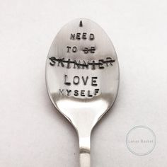 I Need To Love Myself Teaspoon - Eating Disorder Recovery Gift
