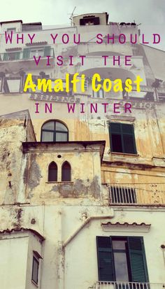Why you should visit the Amalfi Coast in winter ⋆ Blocal Travel blog || Read my blogpost here: http://www.blocal-travel.com/food/why-you-should-visit-amalfi-coast-in-html/