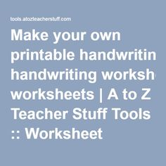 Worksheets Handwriting Worksheet Maker For Kindergarten dnealian handwriting worksheet maker sentences homeschool make your own printable worksheets a to z teacher stuff tools worksheet