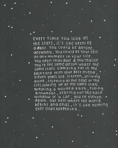 every time you look at the stars |