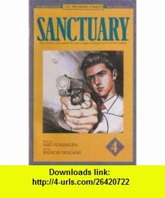 Sanctuary, No. 4 Sho Fumimura, Ryoichi Ikegami ,   ,  , ASIN: B0018V76M0 , tutorials , pdf , ebook , torrent , downloads , rapidshare , filesonic , hotfile , megaupload , fileserve
