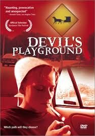 The Devil's Playground Directed by Lucy Walker http://www.hulu.com/watch/359598 One of the women in this film is a true heroine.