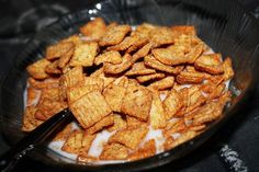 Cinnamon Toast Crunch. Craving this at the moment. I would like to be able to find some before I punch someone in the face. :) Sadly I don't think we have any. I'm actually debating on a midnight cereal run to walmart...
