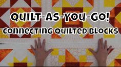 How to Connect Quilted Blocks - Beginner Quilt As You Go Tutorial with L...