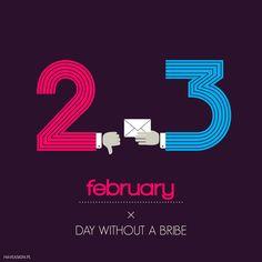 23rd of February - Day Without a Bribe  /// Dzień Bez Łapówki /// by haveasign