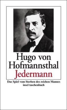 Jedermann: Das Spiel vom Sterben des reichen Mannes (insel taschenbuch) von Hugo von Hofmannsthal, http://www.amazon.de/dp/3458348131/ref=cm_sw_r_pi_dp_AR8Gsb02RDP9W