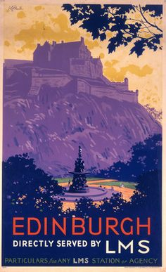 'Edinburgh, directly served by LMS', poster, c 1930s.