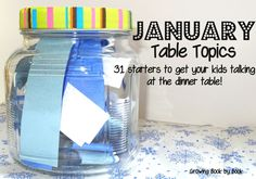 January Table Topics- Getting your kids to talk at the dinner table.  Great idea for teachind kids how to have a conversation from Growing Book by Book.