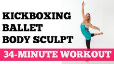Do you love barre and kickboxing workouts? Then you'll love this 30-Minute Mash Up Workout that combines both for a total body sculpting cardio workout routine.
