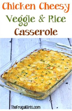 Chicken Cheesy Veggie and Rice Casserole Recipe from TheFrugalGirls.com