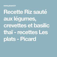 Recette Riz sauté aux légumes, crevettes et basilic thaï - recettes Les plats - Picard