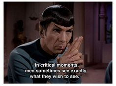 12 thought-provoking Spock quotes to live your life by. Sometimes the wisest words come from beloved childhood heroes. Star Trek Spock, Star Wars, Star Trek Tos, Spock Quotes, Star Trek Quotes, Star Trek Original Series, Star Trek Characters, Leonard Nimoy, Starship Enterprise