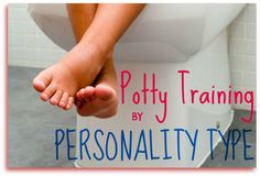 Potty Training in Our Happy House Series: Training by Personality Type
