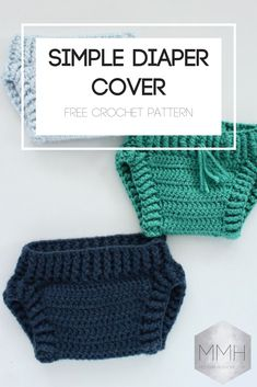 Most current Pic Crochet baby gifts Style Modern Made Home – Simple Diaper Cover – Modern Made Home Baby Knitting Patterns, Baby Patterns, Sewing Patterns, Knitting Ideas, Bonnet Crochet, Crochet Baby Hats, Crochet For Kids, Crochet Ideas, Crochet Beanie