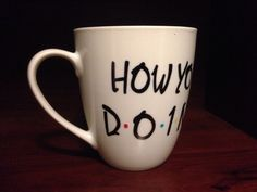 Joey's how you doin Mug from FRIENDS by TooLegitTooKnit on Etsy, $15.00