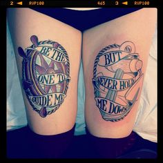 Nautical Tattoo | Be the one to guide me, but never hold me down.