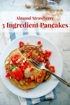 Almond Strawberry 3 Ingredient Pancakes - a protein-packed, gluten-free breakfast option! | uprootfromoregon.com