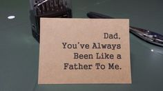 Funny card for Dad. Dad, You've Always Been Like A Father To Me. by CardMuggle @etsy Funny birthday card for dad. Funny father's day card. I love you card for dad.