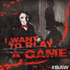 Celebrate the Anniversary of the original SAW! Grab your friends and experience the original horror classic in theaters this Halloween. Horror Movie Quotes, Best Horror Movies, Horror Show, Horror Films, Scary Movies, Horror Art, Saw Film, Jigsaw Saw, Slasher Movies