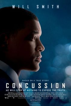 Concussion Movie Poster (2015). In Pittsburgh, accomplished pathologist Dr. Bennet Omalu uncovers the truth about brain damage in football players who suffer repeated concussions in the course of normal play.