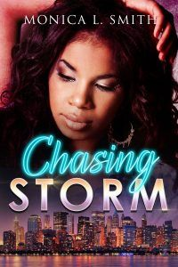 Chasing Storm by Monica L. Smith