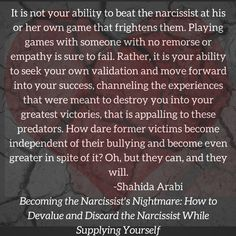 #Narcissists. Become the Narcissist's Nightmare: http://www.amazon.com/Becoming-Narcissists-Nightmare-Narcissist-Supplying-ebook/dp/B01B01O3PA/