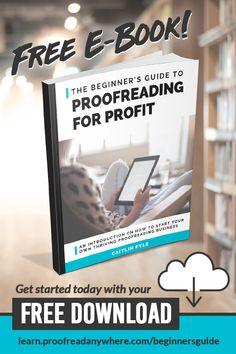 How to start your own thriving proofreading business in the FREE eBook The Beginner's Guide to Proofreading for a Profit. Click the pin and enter your email to learn how to get started today! Work From Home Opportunities, Work From Home Jobs, Earn Money From Home, Way To Make Money, Earn Money Online, How To Get, Proofreader, Money Management, Business Management