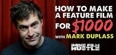 Make a feature film for $1000? Sounds crazy right? Well if you don't know Mark Duplass you should get to know him. This independent filmmaker did just that!