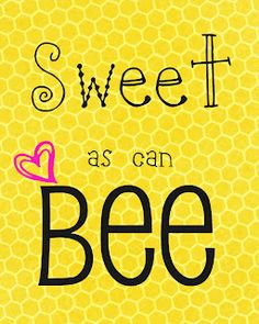 Daydream Believers: Sweet as can BEE Baby Shower -- DIY Bumblebee theme baby sho. - Daydream Believers: Sweet as can BEE Baby Shower — DIY Bumblebee theme baby shower for a baby gir - Bee Quotes, Happy Quotes, Buzz Bee, Believe, Bee Theme, Bee Happy, Save The Bees, Bees Knees, Mellow Yellow