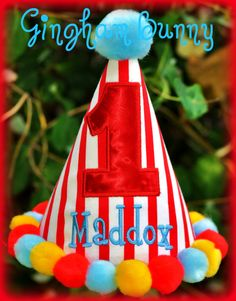 Circus, Carnival,  First Birthday Hat, Personalized, Boy or Girl, You Choose Colors,    by GINGHAM BUNNY on Etsy, $24.99
