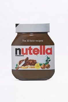"Buch ""Nutella: The 30 Best Recipes"""