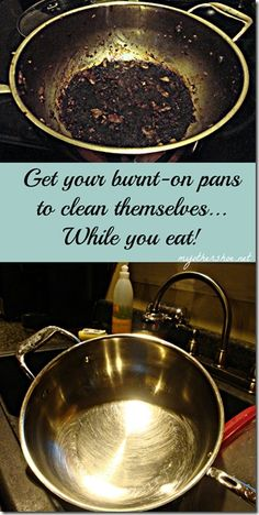 Get burnt on stainless steel pans clean while you eat, using only baking soda and water!