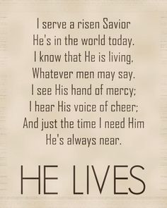 One of my grandparents' favorite hymns. I can still remember singing it in the back seat on the way to church