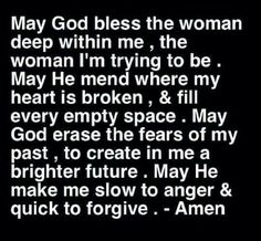 ... May He make me slow to anger and quick to forgive. - Amen