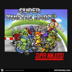 ''Super Turtle Kart'' by Obvian available today only, 2/28/17, at RIPT Apparel