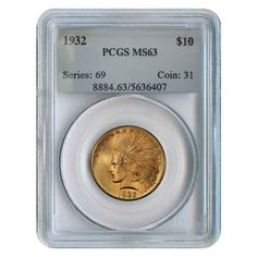 1932 $10 Indian Head Eagle Gold Coin PCGS MS 63 | Bullion Exchanges