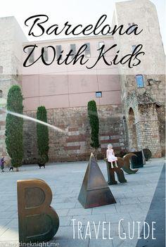 Travel Guide: #Barcelona With Kids #familytravel #Spain via christineknight.me