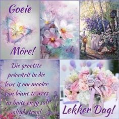 Morning Blessings, Good Morning Wishes, Day Wishes, Good Morning Inspirational Quotes, Good Night Quotes, Morning Greetings Quotes, Morning Messages, Lekker Dag, Afrikaanse Quotes