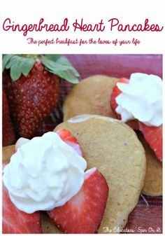 Gingerbread Heart Pancakes, the perfect valentine's day breakfast for the loves of your life.  Healthy, quick, and tasty with prepare ahead suggestion for busy parents!