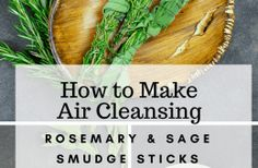 How To Make Air Cleansing Rosemary & Sage Smudge Sticks Flu Remedies, Natural Remedies, Healing Spells, Organic Cleaning Products, Herbs Indoors, Smudge Sticks, Health And Beauty Tips, Natural Living, Smudging