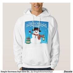 Simple Snowman Says Give Grumpy Man Wine Hoodie
