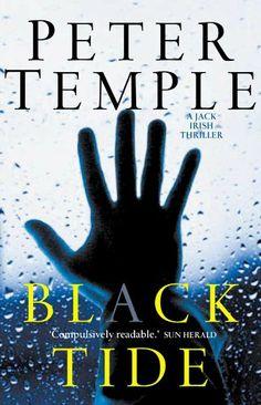 Black Tide: Jack Irish book 2 eBook: Peter Temple: Amazon.com.au: Kindle Store