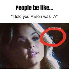 Day 13: Something I hate about the show: Everyone always trying to guess who is A by making fake edits.