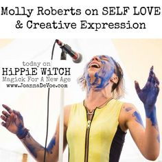 If you're a fan of MOLLY ROBERTS...  I think I know why. It's because Molly, for as much as she kicks ass & rocks & rolls, is a gentle soul. She is the poster child for the kind of creative expression that emerges from a place of genuine SELF LOVE, which is really an invitation. She invites you to fall madly in love with your own life, to really lean in to your own potential & to be most human in your pursuit of REAL MAGiCK.