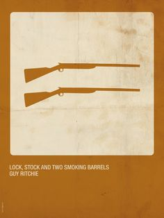 Lock, stock and two smoking barrels""
